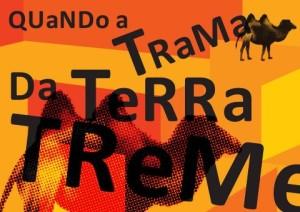 Manifesto da Universidade Nomade: Quando a trama da terra treme