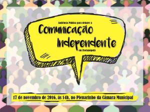 Marque na Agenda: A Audiência Publica sobre Comunicação Independente em Floripanópolis será no dia 17 de novembro