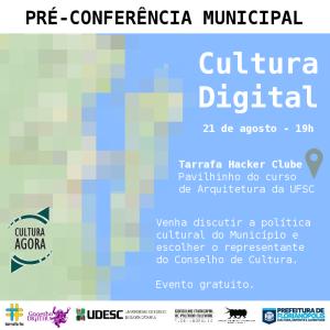 Pré-conferência de Cultura Digital de Florianópolis
